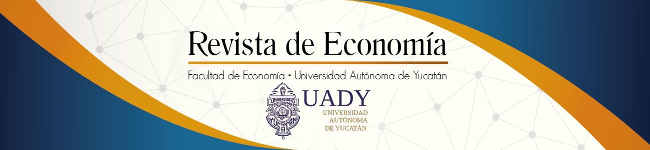 Revista de Economía / Facultad de Economía - UADY